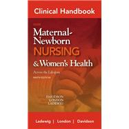 Clinical Handbook for Olds' Maternal-Newborn Nursing