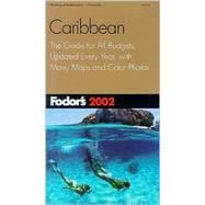 Caribbean 2002 : The Guide for All Budgets, Updated Every Year, with Color Photos and Many Maps