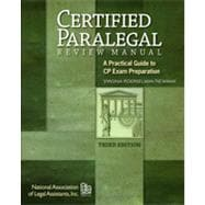 Certified Paralegal Review Manual: A Practical Guide to CP Exam Preparation, 3rd Edition