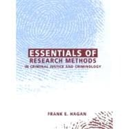 Essentials of Research Methods in Criminal Justice and Criminology