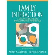 Family Interaction : A Multigenerational Developmental Perspective- (Value Pack W/MySearchLab)