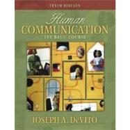 Human Communication : The Basic Course