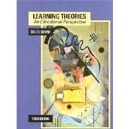 Learning Theories : An Educational Perspective