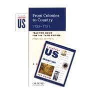 From Colonies to Country Elementary Grades Teaching Guide A History of US Book 3