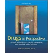 Drugs in Perspective : Causes, Assessment, Family, Prevention, Intervention, and Treatment