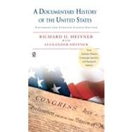 A Documentary History of the United States Expanded & Updated 8th Edition