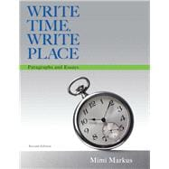 Write Time, Write Place Paragraphs and Essays