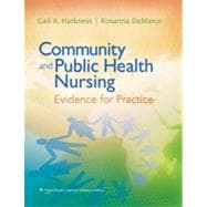Community and Public Health Nursing; Evidence for Practice
