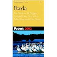 Florida 2002 : The Guide for All Budgets, Updated Every Year, with a Pullout Map and Color Photos