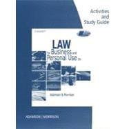 Activity and Study Guide for Adamson/Morrison�s Law for Business and Personal Use, 19th