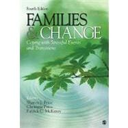 Families and Change : Coping with Stressful Events and Transitions