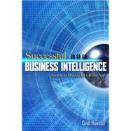 Successful Business Intelligence : Secrets to Making BI a Killer App