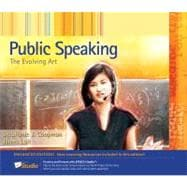Public Speaking The Evolving Art, Enhanced Edition (with Resource Center, Enhanced eBook, Web Site, Interactive Video, Audio Study Tool, InfoTrac 1-Semester Printed Access Card)