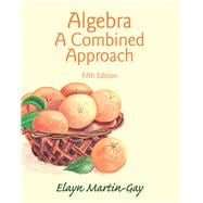 Algebra A Combined Approach Plus NEW MyMathLab with Pearson eText -- Access Card Package