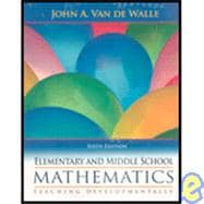Elementary & Middle School Mathematics w/Field Guide
