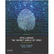 Intelligence: The Secret World of Spies An Anthology