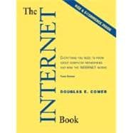 Internet Book, The: Everything You Need to Know About Computer Networking and How the Internet Works