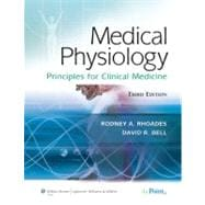 Medical Physiology Principles for Clinical Medicine