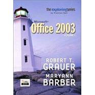 Exploring Microsoft Office 2003 Volume 1