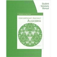 Student Solutions Manual for Gallian�s Contemporary Abstract Algebra, 8th