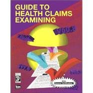 Guide to Health Claims Examining