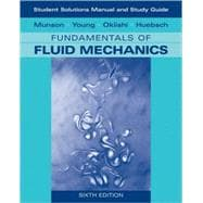 Student Solutions Manual and Student Study Guide to Fundamentals of Fluid Mechanics, 6th Edition
