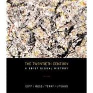 The Twentieth Century: A Brief History