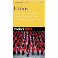 London 2002 : The Guide for All Budgets, Updated Every Year, with a Pullout Map and Color Photos
