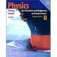 Physics for Scientists and Engineers with Modern Physics, Volume 5, Chapters 39-46 (with PhysicsNow and InfoTrac)