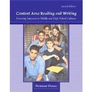 Content Area Reading and Writing : Fostering Literacies in Middle and High School Cultures 9780132298544R