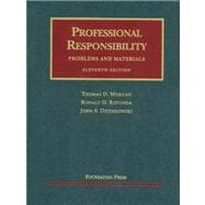 Professional Responsibility: Problems and Materials, 11/E