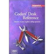 Coders' Desk Reference 2003: Answer to Your Toughest Coding Questions : Acronyms, Syndromes, Procedural Eponyms Surgical Cpt Explanations and Coding Tips Medical Terms, abbreviati