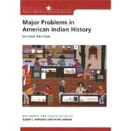Major Problems in American Indian History Documents and Essays