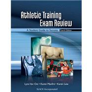 Athletic Training Exam Review : A Student Guide to Success
