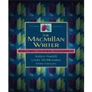 The Macmillan Writer: Rhetoric, Reader, Handbook