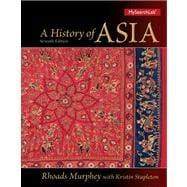History of Asia, A, 7/e