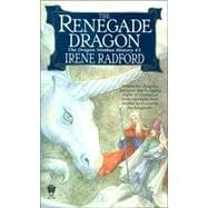 The Renegade Dragon