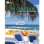 The CLIA Guide to the Cruise Industry, 1st Edition