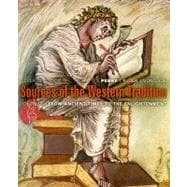 Sources of the Western Tradition : From Ancient Times, to the Enlightenment