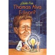 ¿Quien Fue Thomas Alva Edison?