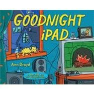 Goodnight iPad : A Parody for the Next Generation