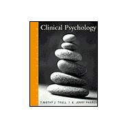 Clinical Psychology Concepts, Methods, and Profession (with InfoTrac)
