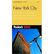 New York City 2002 : The Guide for All Budgets, Updated Every Year, with a Pullout Map and Color Photos