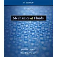 Mechanics of Fluids, SI Version