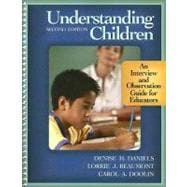 Understanding Children : An Interview and Observation Guide for Educators