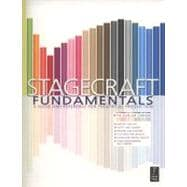 Stagecraft Fundamentals : A Guide and Reference for Theatrical Production