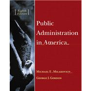 Public Administration In America (with InfoTrac)