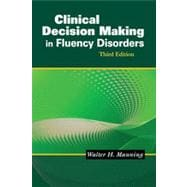 Clinical Decision Making in Fluency Disorders, 3rd Edition