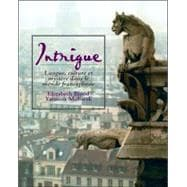 Intrigue: langue, culture et myst�re dans le monde francophone