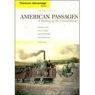 Thomson Advantage Books: American Passages: History of the United States to 1877